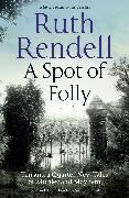 Cover-Bild zu Rendell, Ruth: A Spot of Folly (eBook)