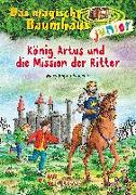 Cover-Bild zu Pope Osborne, Mary: Das magische Baumhaus junior (Band 26) - König Artus und die Mission der Ritter
