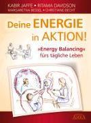 Cover-Bild zu Deine Energie in Aktion! 'Energy Balancing' fürs tägliche Leben von Jaffe, Kabir
