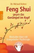 Cover-Bild zu Feng Shui gegen das Gerümpel im Kopf von Bohne, Michael