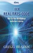 Cover-Bild zu Der Realitäts-Code von Braden, Gregg
