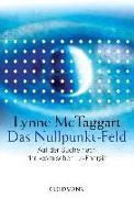 Cover-Bild zu Das Nullpunkt-Feld von McTaggart, Lynne