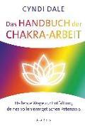 Cover-Bild zu Das Handbuch der Chakra-Arbeit von Dale, Cyndi