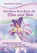 Cover-Bild zu Das kleine feine Buch der Elfen und Feen von Hoffmann, Gaby Shayana
