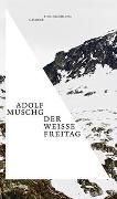 Cover-Bild zu Muschg, Adolf: Der weiße Freitag