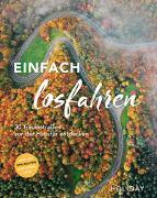 Cover-Bild zu Buommino, Stefanie: HOLIDAY Reisebuch: Einfach losfahren. 30 Traumstraßen vor der Haustür entdecken