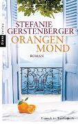 Cover-Bild zu Gerstenberger, Stefanie: Orangenmond