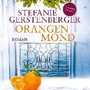 Cover-Bild zu Gerstenberger, Stefanie: Orangenmond (Ungekürzt) (Audio Download)