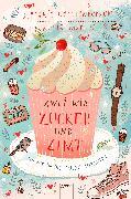 Cover-Bild zu Gerstenberger, Stefanie: Zwei wie Zucker und Zimt. Zurück in die süße Zukunft (eBook)