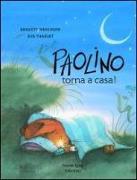 Cover-Bild zu Weninger, Brigitte: Paolino Torna Casa It Whe Gon Dav