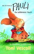 Cover-Bild zu Weninger, Brigitte: Pauli - Du schlimmer Pauli!
