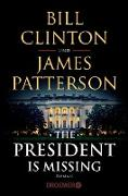 Cover-Bild zu Clinton, Bill: The President Is Missing (eBook)