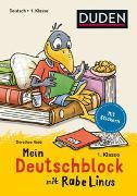 Cover-Bild zu Raab, Dorothee: Mein Deutschblock mit Rabe Linus - 1. Klasse
