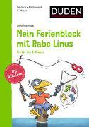 Cover-Bild zu Raab, Dorothee: Mein Ferienblock mit Rabe Linus - Fit für die 3. Klasse