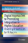 Cover-Bild zu Zlatkin-Troitschanskaia, Olga (Hrsg.): Digital Approaches to Promoting Integration in Higher Education (eBook)