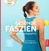 Cover-Bild zu Fengler, Arndt: Gesunde Faszien. Ihr Trainingsprogramm (eBook)