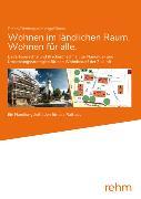 Cover-Bild zu Miosga, Manfred (Hrsg.): Wohnen im ländlichen Raum/Wohnen für alle (eBook)