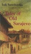 Cover-Bild zu Samokovlija, Isak: Tales of Old Sarajevo