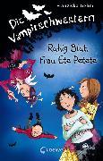 Cover-Bild zu Gehm, Franziska: Die Vampirschwestern (Band 12) - Ruhig Blut, Frau Ete Petete (eBook)