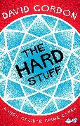 Cover-Bild zu Gordon, David: The Hard Stuff