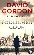 Cover-Bild zu Gordon, David: Tödlicher Coup (eBook)