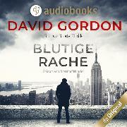 Cover-Bild zu Gordon, David: Blutige Rache - Joe Brody-Reihe, (Ungekürzt) (Audio Download)