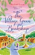 Cover-Bild zu Lucas, Rachael: The Village Green Bookshop (eBook)