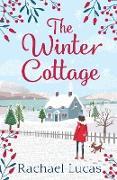 Cover-Bild zu Lucas, Rachael: The Winter Cottage