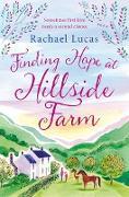 Cover-Bild zu Lucas, Rachael: Finding Hope at Hillside Farm (eBook)