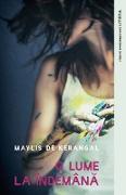 Cover-Bild zu De Kerangal, Maylis: O lume la îndemana (eBook)