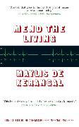 Cover-Bild zu de Kerangal, Maylis: Mend the Living