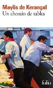 Cover-Bild zu de Kerangal, Maylis: Un chemin de tables