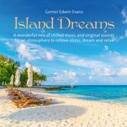 Cover-Bild zu Evans, Gomer Edwin (Komponist): Island Dreams