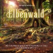 Cover-Bild zu Evans, Gomer Edwin (Komponist): Elbenwelt