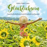 Cover-Bild zu Evans, Gomer Edwin (Komponist): Glücklichsein