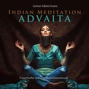 Cover-Bild zu Evans, Gomer Edwin (Komponist): Indian Meditation Advaita
