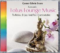 Cover-Bild zu Evans, Gomer Edwin (Komponist): Lotus Lounge Music