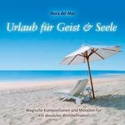 Cover-Bild zu Evans, Gomer Edwin (Komponist): Urlaub für Geist & Seele