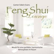 Cover-Bild zu Evans, Gomer Edwin (Komponist): Feng Shui Lounge
