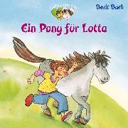 Cover-Bild zu Bach, Berit: Ein Pony für Lotta (Audio Download)