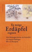 Cover-Bild zu Haslinger, Ingrid: »Es möge Erdäpfel regnen«