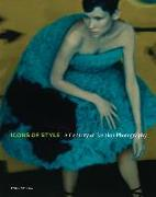 Cover-Bild zu Martineau, Paul: Icons of Style - A Century of Fashion Photography