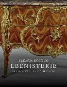 Cover-Bild zu Wilson, Gillian: French Rococo Ebenisterie in the J. Paul Getty Museum