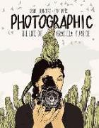 Cover-Bild zu Quintero, Isabel: Photographic - the Life of Graciela Iturbide