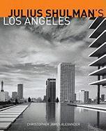 Cover-Bild zu Alexander, .: Julius Schulman's Los Angeles