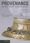 Cover-Bild zu Feigenbaum, .: Provenance - An Alternate History of Art