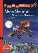 Cover-Bild zu Uebe, Ingrid: Erst ich ein Stück, dann du - Monja Mondstein - Aufregung im Hexenhaus