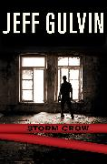 Cover-Bild zu Gulvin, Jeff: Storm Crow (eBook)