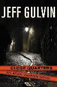 Cover-Bild zu Gulvin, Jeff: Close Quarters (eBook)