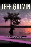 Cover-Bild zu Gulvin, Jeff: The Procession (eBook)